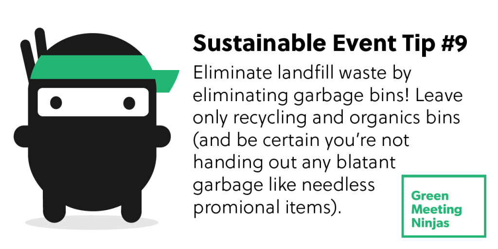 Sustainable Event Tip #9 - Planning a Zero Waste Event